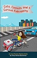Cats, Cannolis and a Curious Kidnapping: An Anna Romano Mystery Series