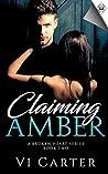 Claiming Amber (A Broken Heart Book 2)