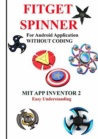 FITGET SPINNER : For Android Application WITHOUT CODING using