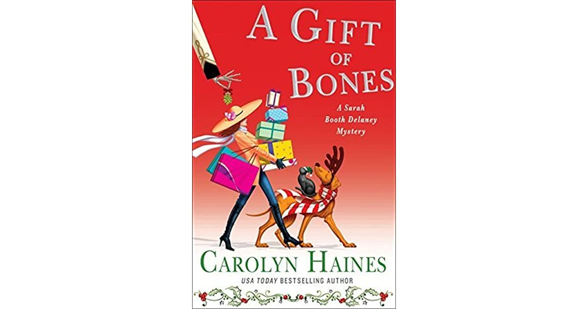 A Gift of Bones (Sarah Booth Delaney, #19) by Carolyn Haines