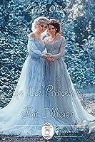 The Ice Princess's Fair Illusion (Fairytale Verses Book 2)