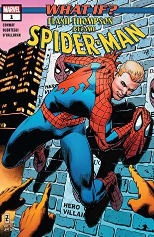 What If? Flash Thompson became Spider-Man #1