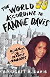 The World According to Fannie Davis by Bridgett M. Davis
