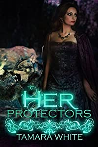 Her Protectors (Wolf Trials #2)