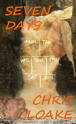 Seven Days by Chris Cloake