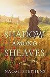 Shadow among Sheaves by Naomi Stephens