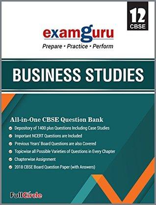 Examguru All In One CBSE Question Bank for Class 12 Business Studies (Mar 2019 Exam)