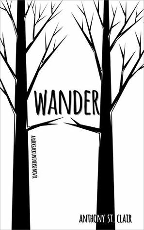 Wander by Anthony St. Clair