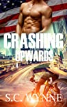 Crashing Upwards by S.C. Wynne