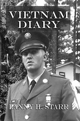 Vietnam Diary: A Memoir for my Posterity