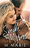 Smoke and Mirrors (City Limits, #3)