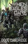 When Eagles Dare (Four Horsemen Tales #5)