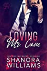 Loving Mr. Cane (Cane, #3)