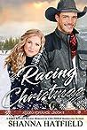 Racing Christmas (Rodeo Romance, #6)