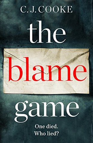 The Blame Game by C.J.  Cooke