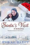 Santa's Visit in Romance (Christmas in Romance #6)