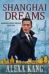 Shanghai Dreams (Shanghai Story, #2)
