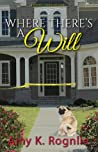 Where There's a Will (Short Creek Mystery Series, #2)