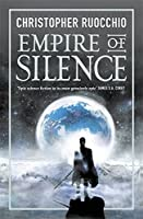 Empire of Silence (Sun Eater, #1)