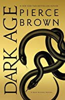 Dark Age (Red Rising Saga, #5)