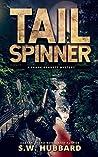 Tailspinner (Frank Bennett Adirondack Mountain Mystery #6)