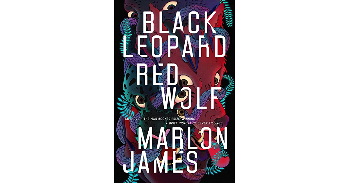 Black Leopard, Red Wolf by Marlon James - photo#5