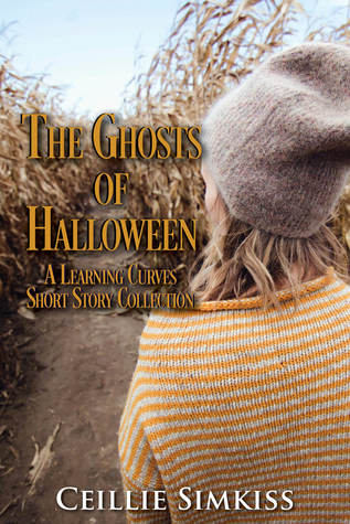 The Ghosts of Halloween: A Learning Curves Short Story Collection (Learning Curves, #1.5)