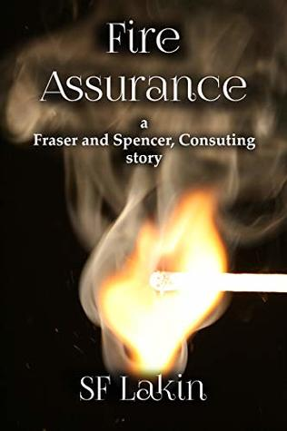 Fire Assurance: a Fraser and Spencer, Consulting story