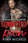 Connected in Pain (Ravage MC Rebellion, #1)