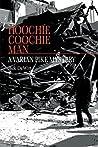 Hoochie Coochie Man: A Varian Pike Mystery