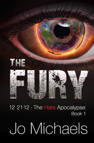 The Fury (12.21.12 - The Hate Apocalypse, #1)