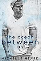 The Ocean Between Us (Southern Heroes #1)
