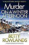 Murder on a Winter Afternoon (Melissa Craig, #5)