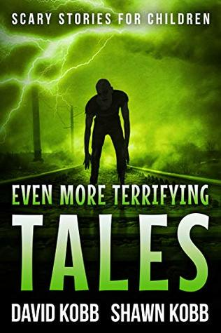 Even More Terrifying Tales: Scary Stories for Children ebook review