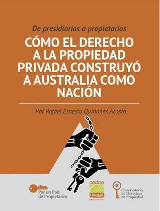 De presidiarios a propietarios by Rafael Ernesto Quiñones Acosta