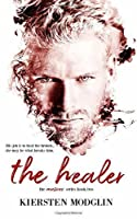 The Healer (The Messes Series)