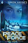 Peace Force (Harriet Walsh, #1)