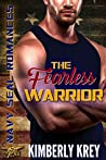 The Fearless Warrior (Navy SEALs Romances 2.0)