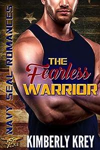 The Fearless Warrior (Navy SEALs Romances 2.0, #6)