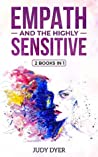 Empath and The Highly Sensitive by Judy Dyer
