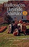 Halloween Hayride Murder (Small Town Minnesota #1)
