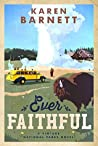 Ever Faithful (Vintage National Parks #3)
