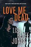 Love Me Dead (Lilah Love, #3)