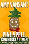 Pineapple Gingerbread Men (Pineapple Port Mysteries #7)