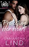 Protecting Her Heart (Indianapolis Eagles, #4)