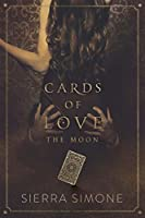 Cards of Love: The Moon (New Camelot #3.5)