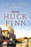 Taming Huck Finn (The New Adventures)