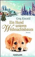Ein Hund unterm Weihnachtsbaum (A Dog Named Christmas, #3)