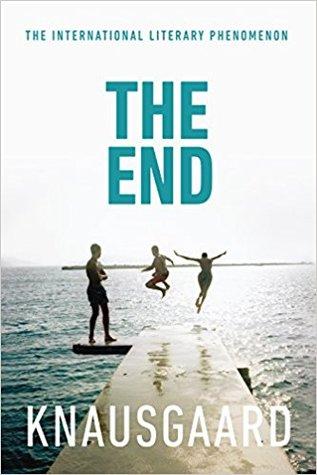 The End by Karl Ove Knausgård