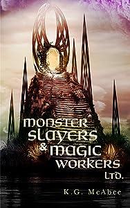 Monster Slayers  Magic Workers Ltd.